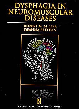 Portada del libro 9781597563697 Dysphagia in Neuromuscular Diseases