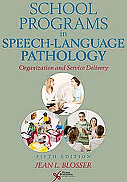 Portada del libro 9781597564038 School Programs in Speech-Language Pathology. Organization and Service Delivery
