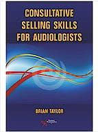 Portada del libro 9781597564243 Consultative Selling Skills for Audiologists