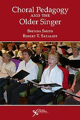 Portada del libro 9781597564380 Choral Pedagogy and the Older Singer