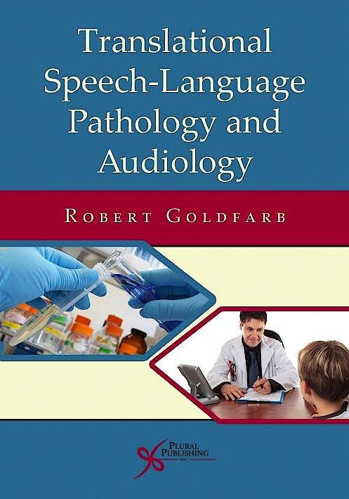 Portada del libro 9781597564458 Translational Speech-Language Pathology and Audiology