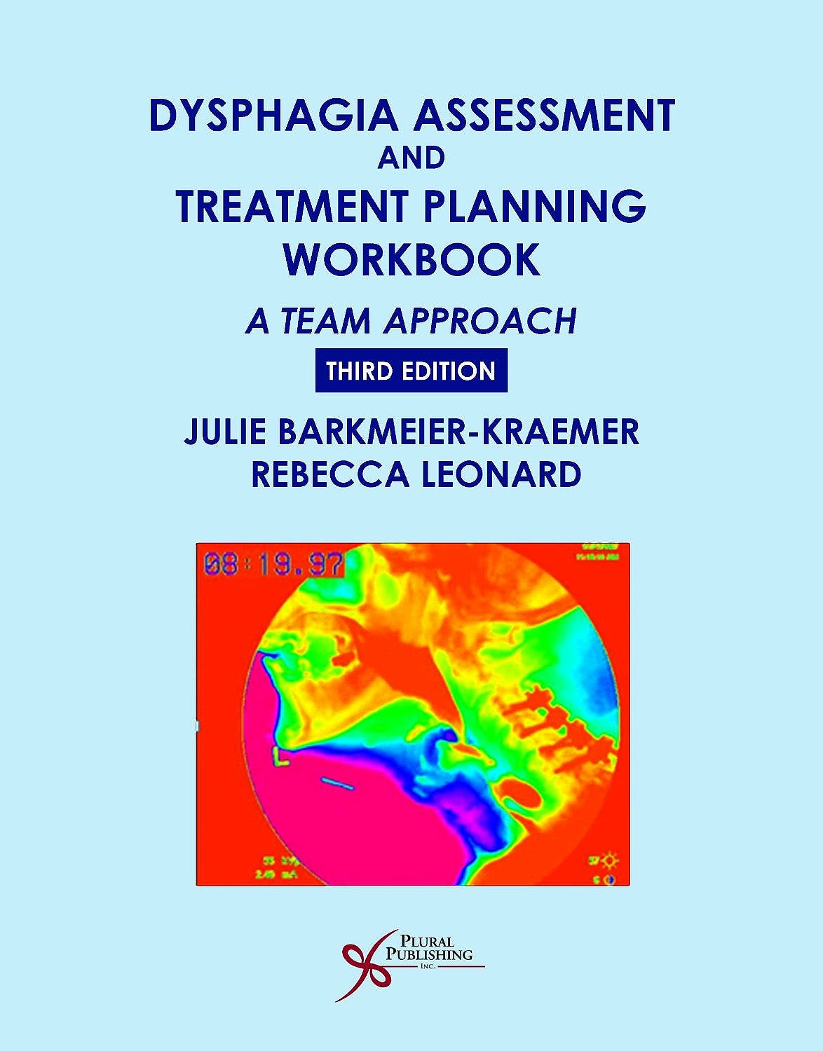 Portada del libro 9781597564663 Dysphagia Assessment and Treatment Planning Workbook. A Team Approach