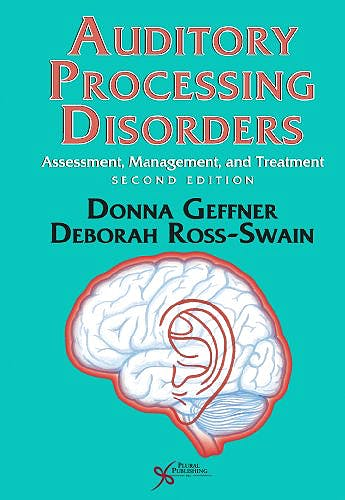 Portada del libro 9781597564953 Auditory Processing Disorders. Assessment, Management and Treatment