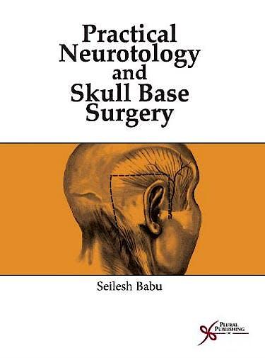 Portada del libro 9781597565110 Practical Neurotology and Skull Base Surgery