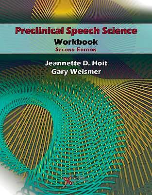 Portada del libro 9781597565219 Preclinical Speech Science Workbook