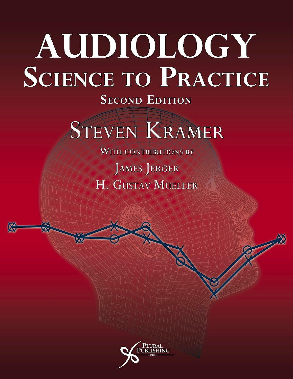 Portada del libro 9781597565233 Audiology Science to Practice