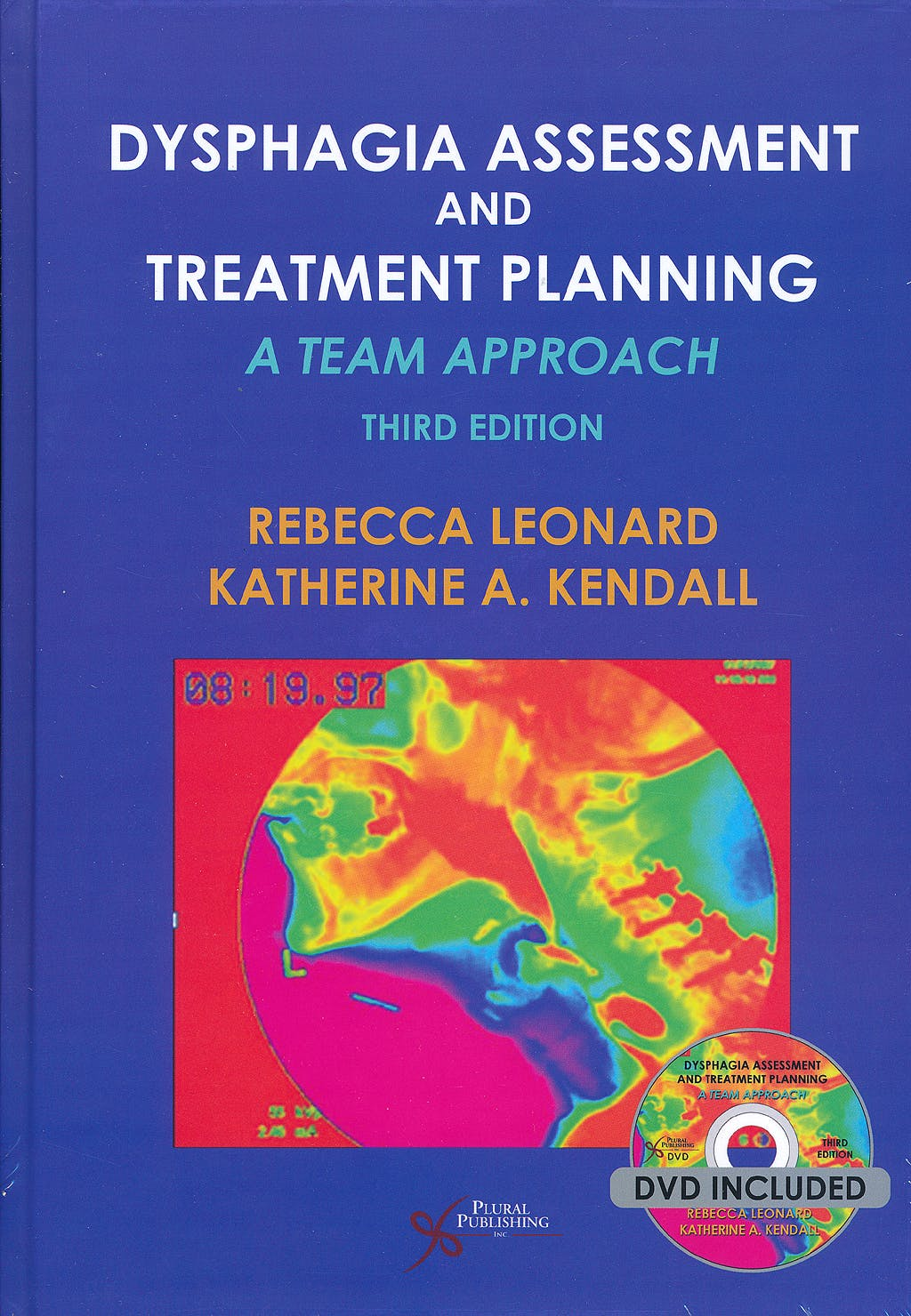 Portada del libro 9781597565257 Dysphagia Assessment and Treatment Planning. A Team Approach + DVD