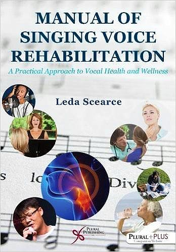 Portada del libro 9781597565684 Manual of Singing Voice Rehabilitation: A Practical Approach to Vocal Health and Wellness