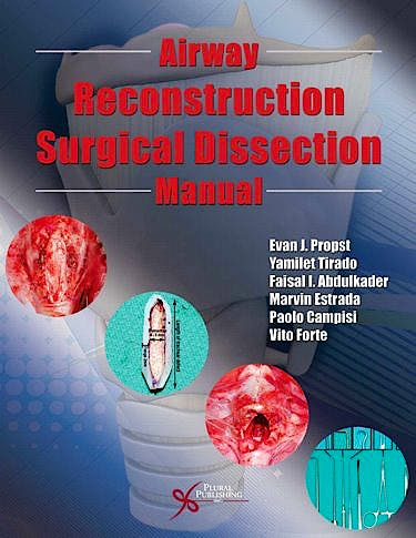 Portada del libro 9781597565721 Airway Reconstruction Surgical Dissection Manual