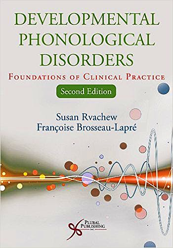 Portada del libro 9781597567176 Developmental Phonological Disorders. Foundations of Clinical Practice
