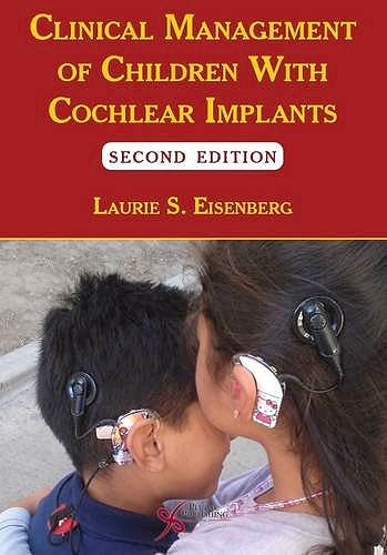 Portada del libro 9781597567237 Clinical Management of Children with Cochlear Implants