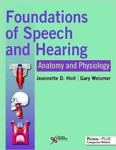 Portada del libro 9781597569590 Foundations of Speech and Hearing. Anatomy and Physiology