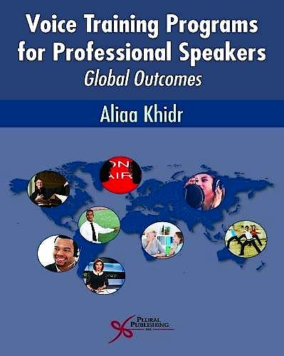 Portada del libro 9781597569668 Voice Training Programs for Professional Speakers. Global Outcomes