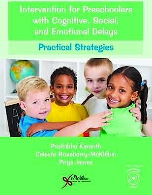 Portada del libro 9781597569729 Intervention for Preschoolers with Cognitive, Social, and Emotional Delays. Practical Strategies