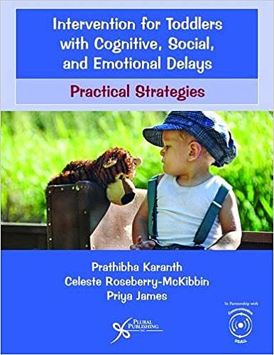 Portada del libro 9781597569736 Intervention for Toddlers with Cognitive, Social, and Emotional Delays. Practical Strategies