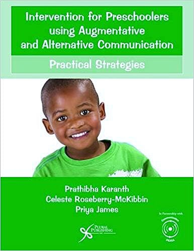 Portada del libro 9781597569743 Intervention for Preschoolers Using Augmentative and Alternative Communication. Practical Strategies