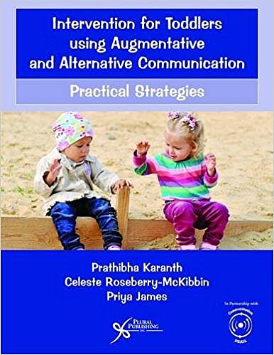 Portada del libro 9781597569750 Intervention for Toddlers Using Augmentative and Alternative Communication. Practical Strategies