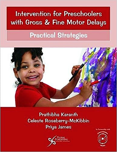 Portada del libro 9781597569767 Intervention for Preschoolers with Gross and Fine Motor Delays. Practical Strategies