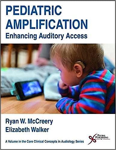 Portada del libro 9781597569927 Pediatric Amplification. Enhancing Auditory Access