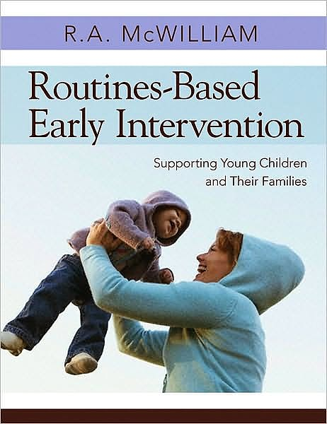 Portada del libro 9781598570625 Routines-Based Early Intervention. Supporting Young Children and Their Families