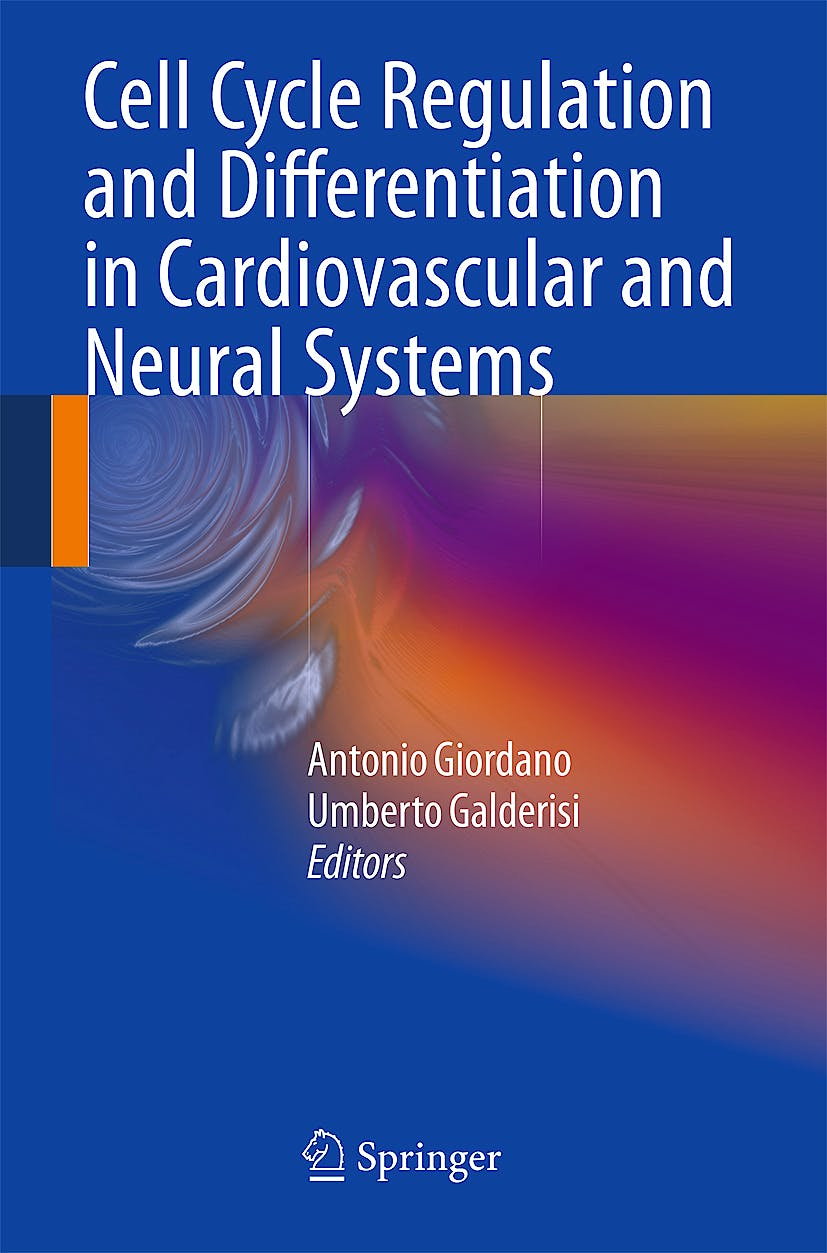 Portada del libro 9781603271523 Cell Cycle Regulation and Differentiation in Cardiovascular and Neural Systems