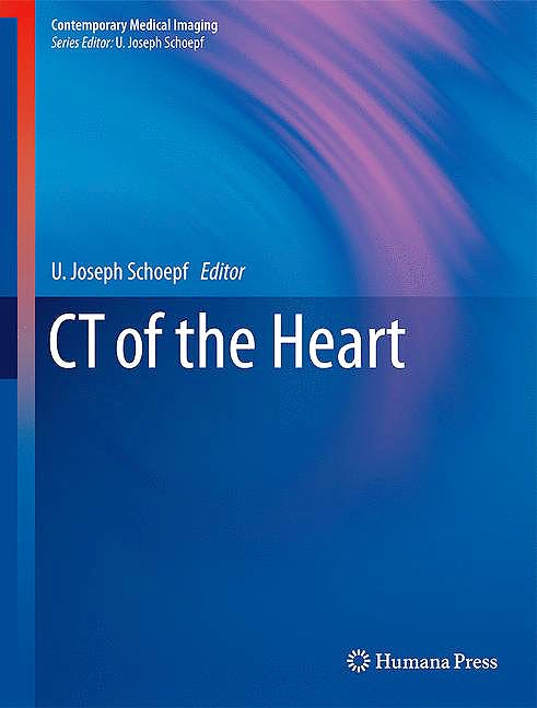 Portada del libro 9781603272360 CT of the Heart (Contemporary Medical Imaging)