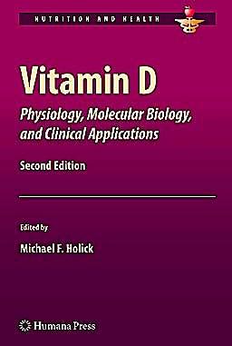 Portada del libro 9781603273008 Vitamin D. Physiology, Molecular Biology, and Clinical Applications