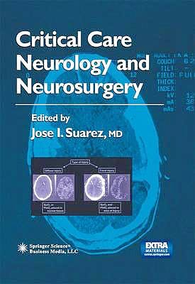 Portada del libro 9781603273268 Critical Care Neurology and Neurosurgery (Current Clinical Neurology)