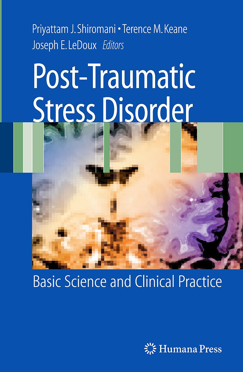 Portada del libro 9781603273282 Post-Traumatic Stress Disorder. Basic Science and Clinical Practice