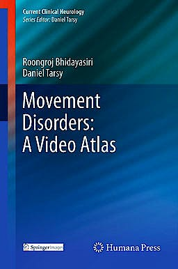 Portada del libro 9781603274258 Movement Disorders: A Video Atlas + Online Access (Current Clinical Neurology)