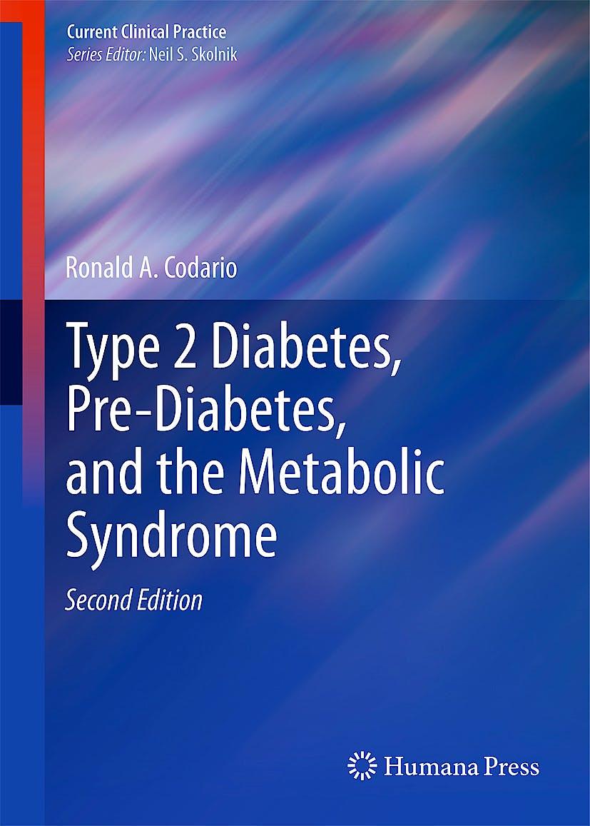 Portada del libro 9781603274401 Type 2 Diabetes, Pre-Diabetes, and the Metabolic Syndrome