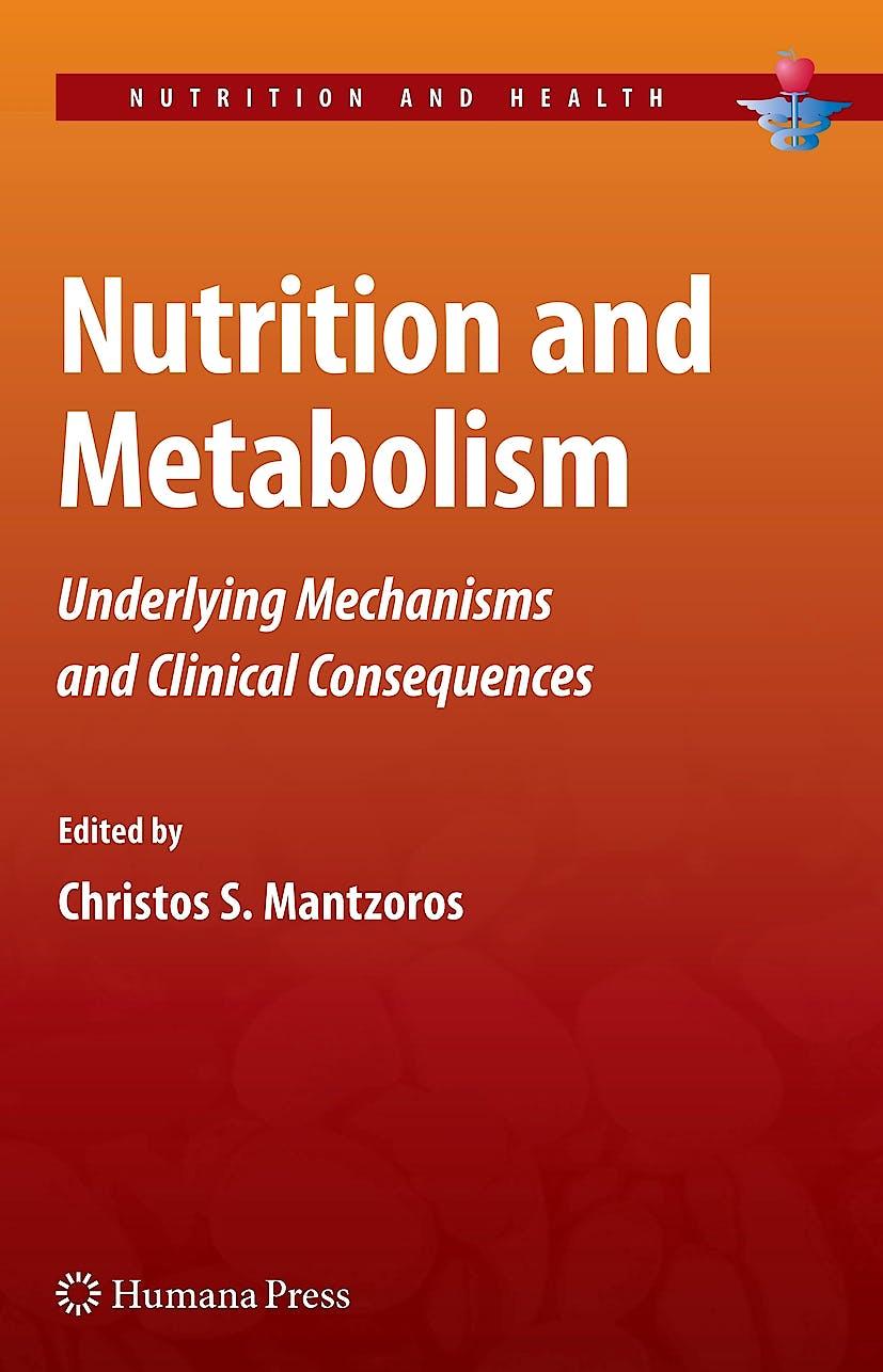 Portada del libro 9781603274524 Nutrition and Metabolism