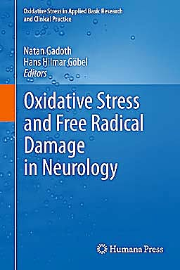 Portada del libro 9781603275132 Oxidative Stress and Free Radical Damage in Neurology (Oxidative Stress in Applied Basic Research and Clinical Practice)
