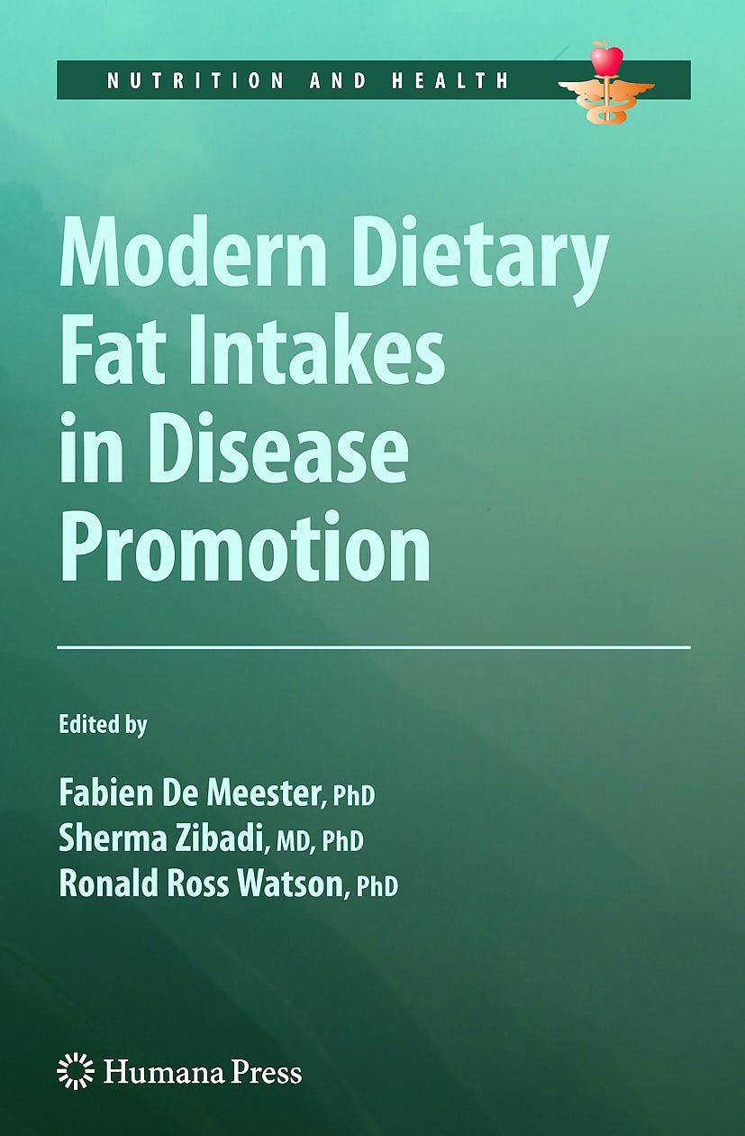 Portada del libro 9781603275705 Modern Dietary Fat Intakes in Disease Promotion (Nutrition and Health)