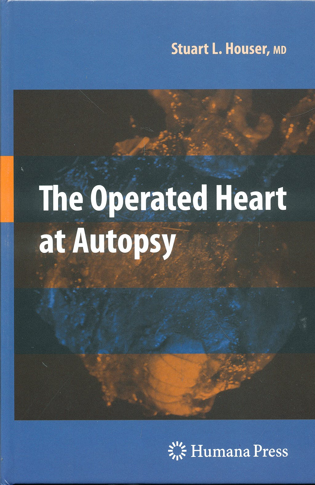 Portada del libro 9781603278072 The Operated Heart at Autopsy