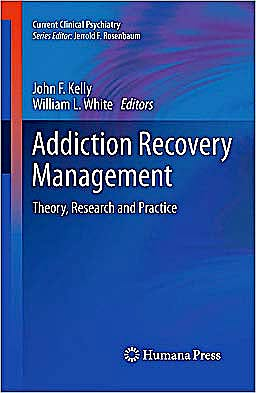 Portada del libro 9781603279598 Addiction Recovery Management. Theory, Research and Practice (Current Clinical Psychiatry)