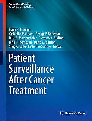 Portada del libro 9781603279680 Patient Surveillance after Cancer Treatment (Current Clinical Oncology)