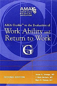 Portada del libro 9781603595308 Ama Guides to the Evaluation of Work Ability and Return to Work