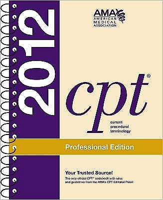 Portada del libro 9781603595681 Cpt 2012 Professional Edition (Current Procedural Terminology)