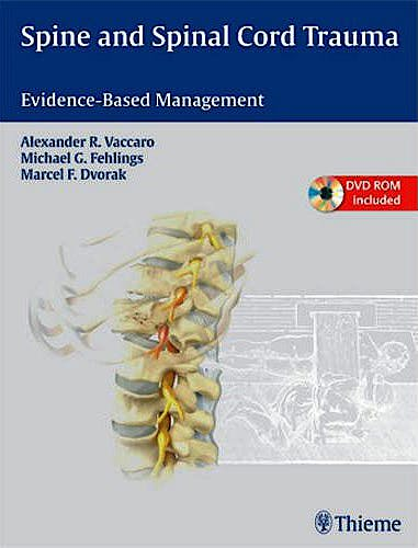 Portada del libro 9781604062212 Spine and Spinal Cord Trauma. Evidence-Based Management + Dvd-Rom
