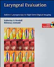 Portada del libro 9781604062724 Laryngeal Evaluation. Indirect Laryngoscopy to High-Speed Digital Imaging + Dvd