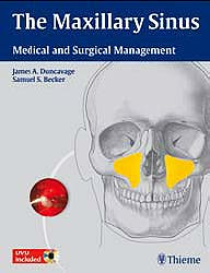 Portada del libro 9781604062809 The Maxillary Sinus. Medical and Surgical Management + 2 Dvds