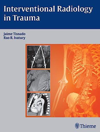 Portada del libro 9781604063110 Interventional Radiology in Trauma