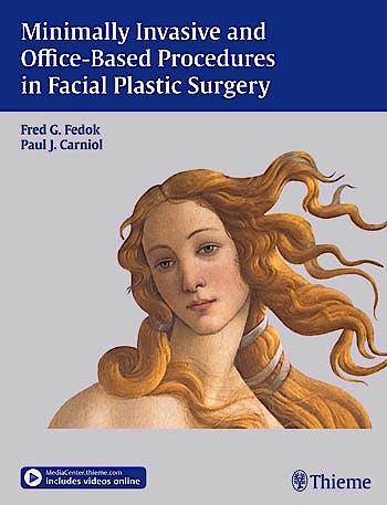 Portada del libro 9781604065671 Minimally Invasive and Office-Based Procedures in Facial Plastic Surgery