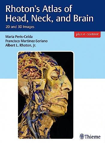 Portada del libro 9781604069006 Rhoton's Atlas of Head, Neck and Brain. 2D and 3D Images + E-Content