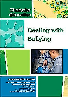 Portada del libro 9781604131215 Dealing with Bullying