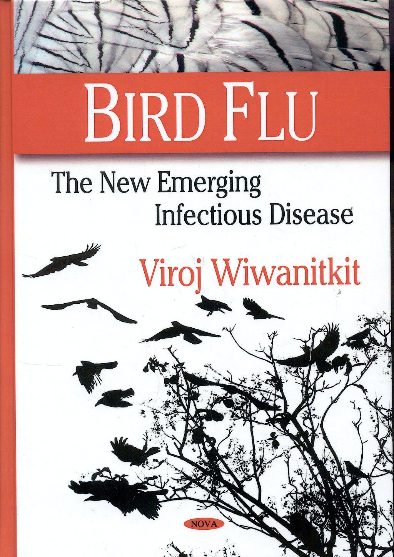 Portada del libro 9781604562385 Bird Flu: The New Emerging Infectious Disease