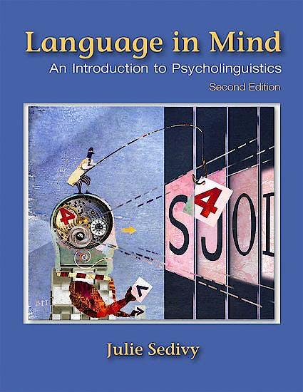 Portada del libro 9781605357058 Language in Mind. An Introduction to Psycholinguistics