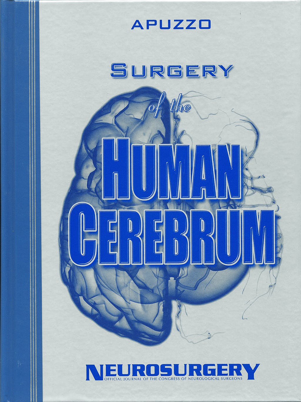 Portada del libro 9781605471334 Surgery of the Human Cerebrum