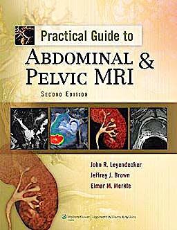 Portada del libro 9781605471440 Practical Guide to Abdominal & Pelvic Mri